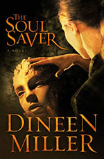The Soul Saver by Author Dineen Miller