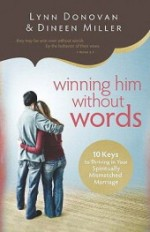 Winning Him Without Words by Author Dineen Miller